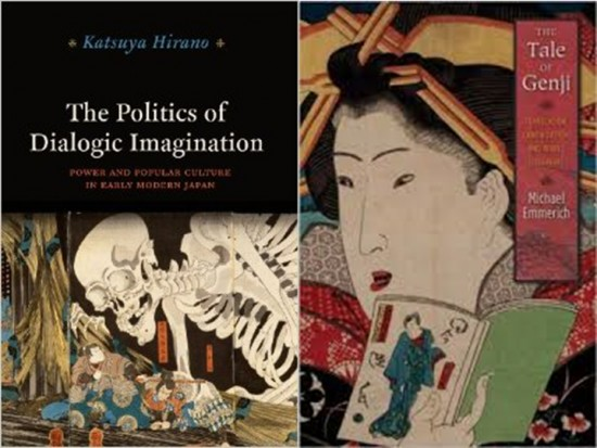 "Left: ""The Politics of Dialogic Imagination: Power and Popular Culture in Early Modern Japan"" by Katsuya Hirano. Right: ""The Tale of Genji,"" translated by Michael Emmerich."